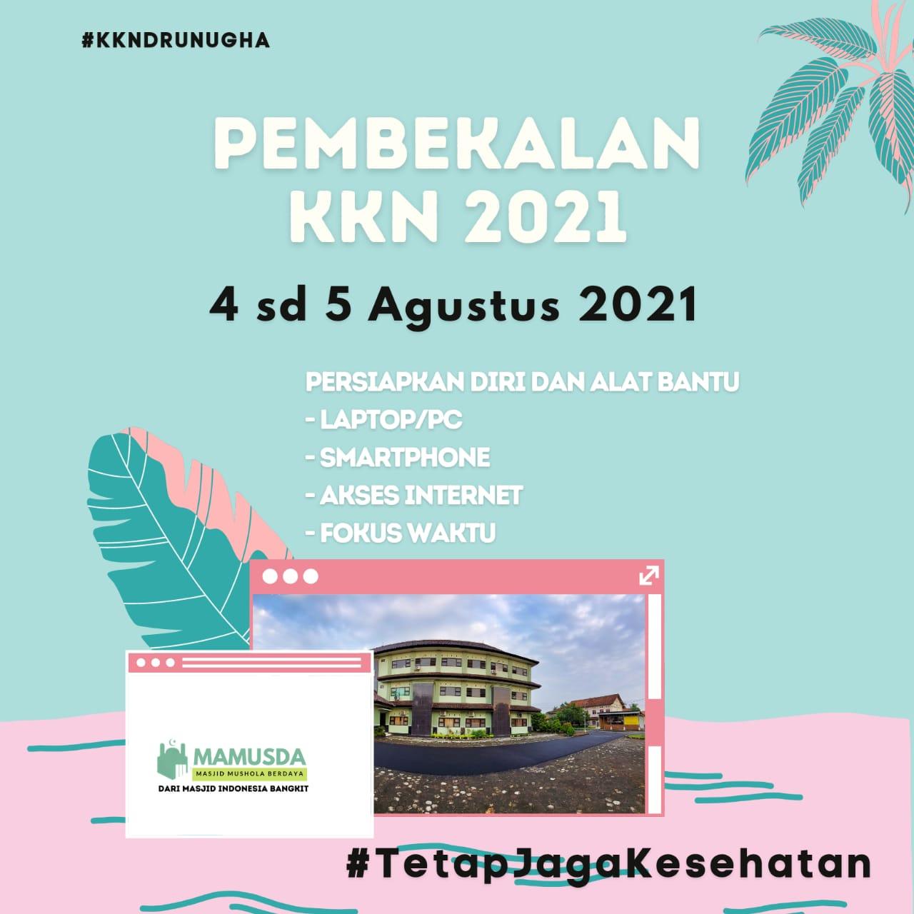 Pembekalan Peserta KKN DR Periode 2021